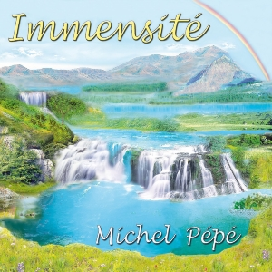 CD Immensité, Michel Pépé