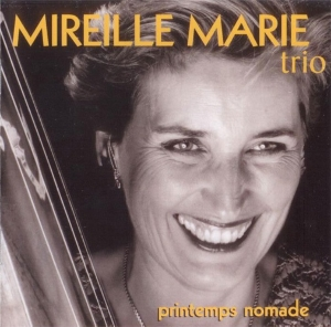 CD Printemps Nomade, Mireille Marie Trio