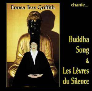 CD Buddha Song, Ennéa Tess Griffith