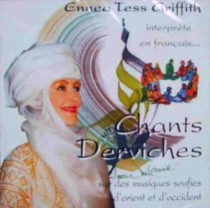CD Chants Derviches, Ennéa Tess Griffith