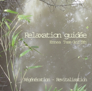 CD Relaxation Guidée, Ennea Tess Griffith