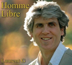 CD Homme libre, Laurent G