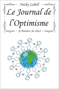 Le journal de l'optimisme, Nathy Labell