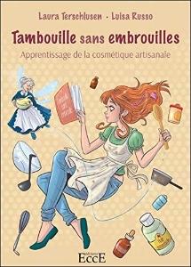 Tambouille sans embrouilles, Laura Terschlusen - Luisa Russo