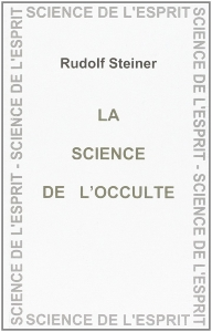 La science de l'occulte, Rudolf Steiner