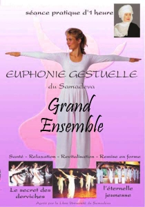 Dvd Yoga Derviche ou de Samara - Séance type Grand Ensemble