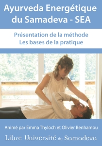 Dvd Video Ayurveda Energétique du Samadeva 1 (SEA)