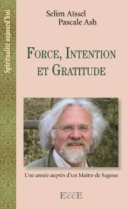 Force, Intention, Gratitude